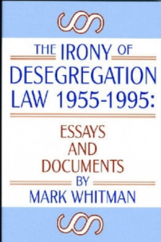 Irony of Desegregation, 1955-95