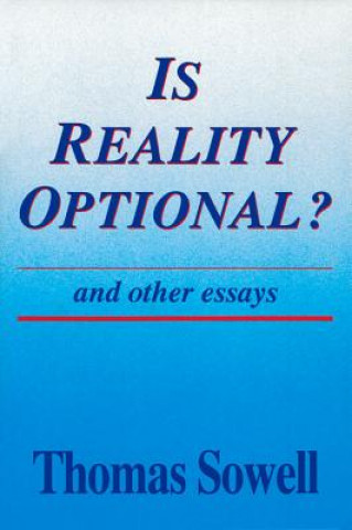 Is Reality Optional? and Other Essays