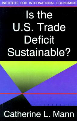 Is the US Trade Deficit Sustainable?