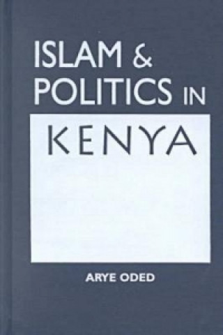 Islam and Politics in Kenya