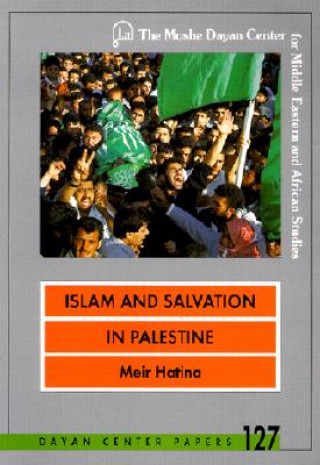Islam and Salvation in Palestine