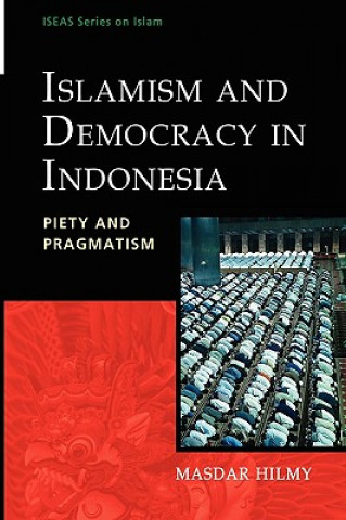 Islamism and Democracy in Indonesia