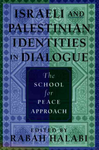 Israeli and Palestinian Identities in Dialogue