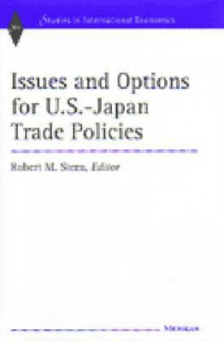 Issues and Options for U.S.-Japan Trade Policies