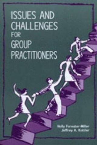 Issues and Challenges for Group Practitioners