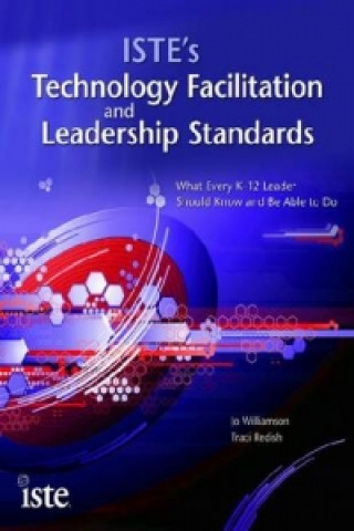 ISTE's Technology Facilitation and Leadership Standards