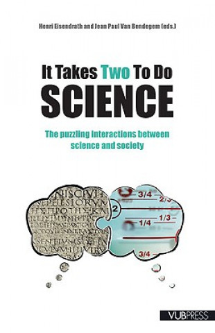 It Takes Two to Do Science