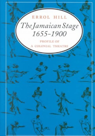 Jamaican Stage, 1655-1900