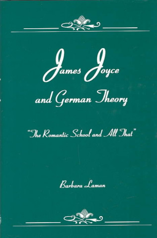 James Joyce and German Theory