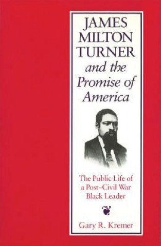 James Milton Turner and the Promise of America