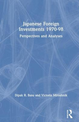 Japanese Foreign Investments, 1970-98