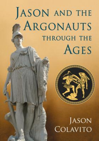 Jason and the Argonauts Through the Ages