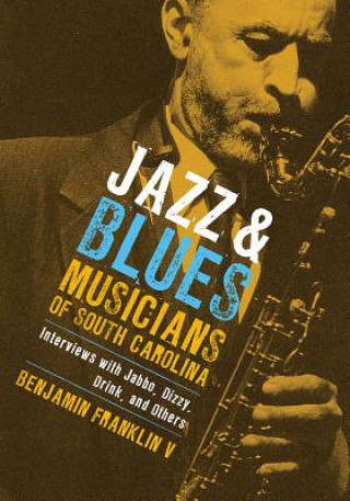 Jazz and Blues Musicians of South Carolina