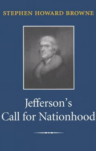 Jefferson's Call for Nationhood