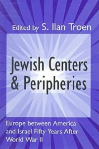 Jewish Centers and Peripheries