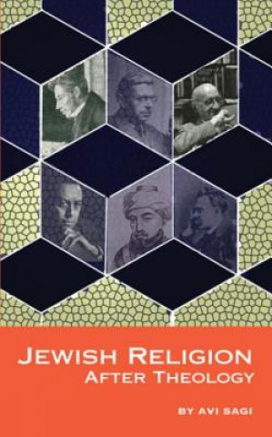 Jewish Religion After Theology