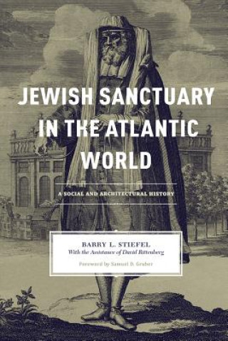 Jewish Sanctuary in the Atlantic World