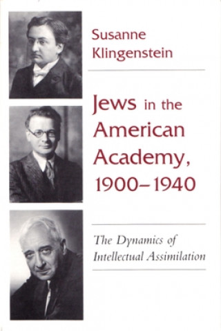 Jews in the American Academy, 1900-40