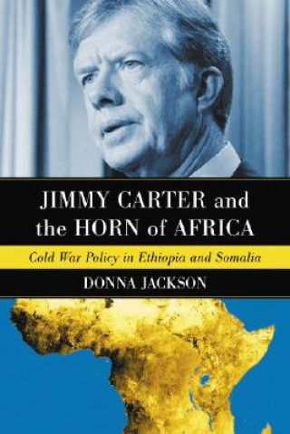 Jimmy Carter and the Horn of Africa