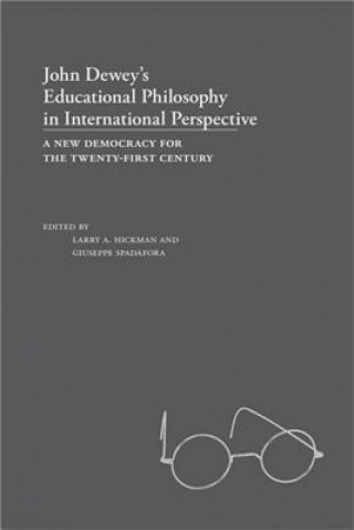 John Dewey's Educational Philosophy in International Perspective