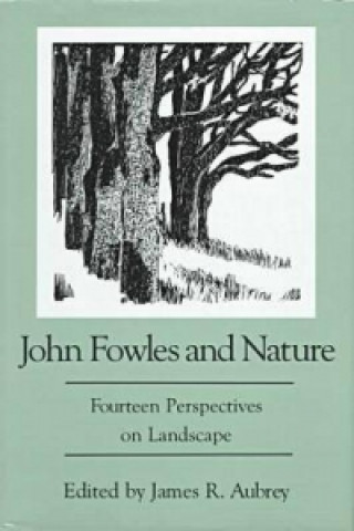 John Fowles and Nature