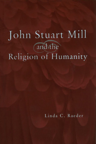 John Stuart Mill and the Religion of Humanity