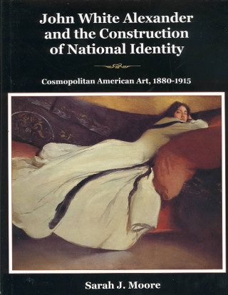 John White Alexander and the Construction of National Identity