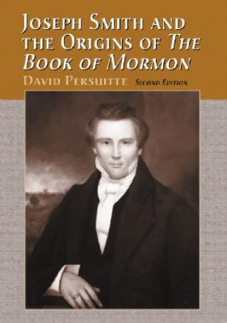 Joseph Smith and the Origins of