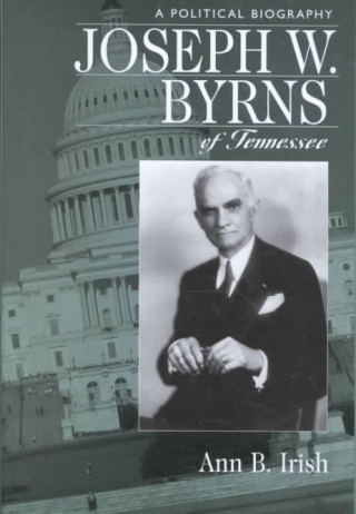 Joseph W. Byrns of Tennessee