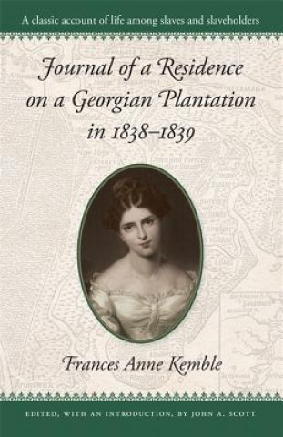 Journal of a Residence on a Georgian Plantation, 1838-39