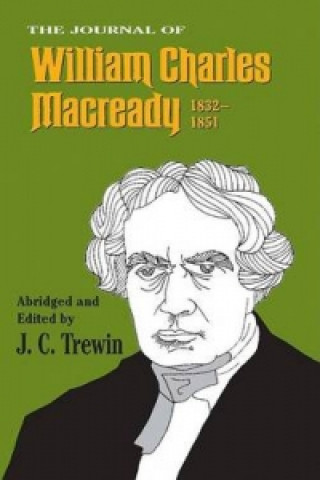 Journal of William Charles Macready, 1832-1851
