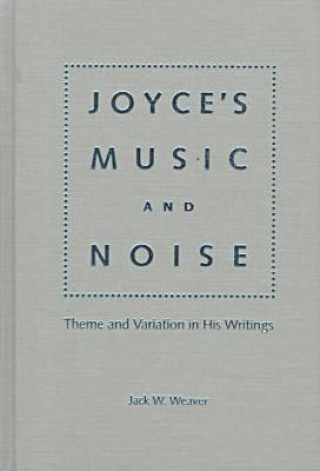 Joyce's Music and Noise
