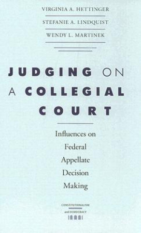 Judging on a Collegial Court