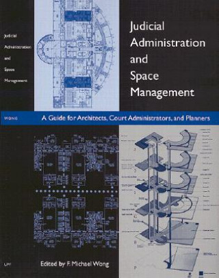 Judicial Administration and Space Management