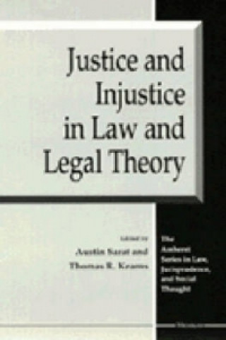 Justice and Injustice in Law and Legal Theory