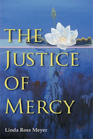 Justice of Mercy