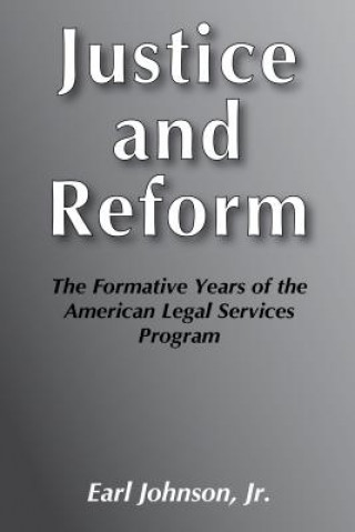 Justice and Reform