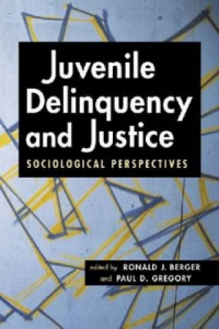 Juvenile Delinquency and Justice