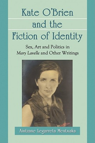 Kate O'Brien and the Fiction of Identity