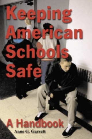 Keeping American Schools Safe
