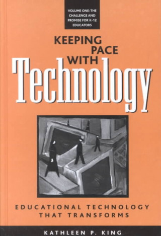 Keeping Pace with Technology