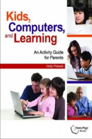 Kids, Computers, and Learning