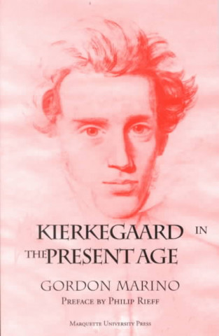 Kierkegaard in the Present Age