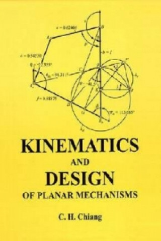 Kinematics and Design of Planar Mechanisms