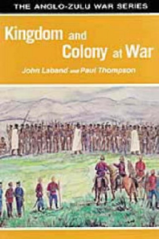 Kingdom and Colony at War
