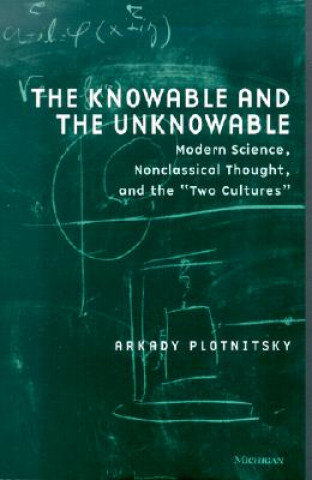 Knowable and the Unknowable