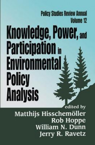 Knowledge, Power and Participation in Environmental Policy Analysis