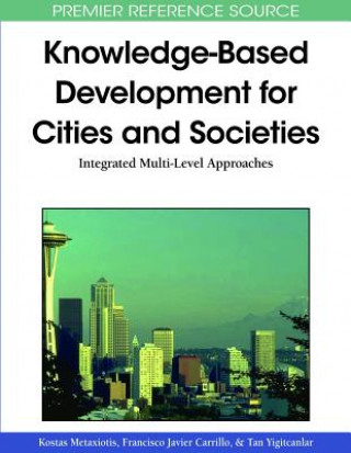 Knowledge-Based Development for Cities and Societies