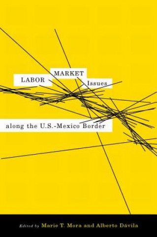 Labor Market Issues Along the U.S./Mexico Border