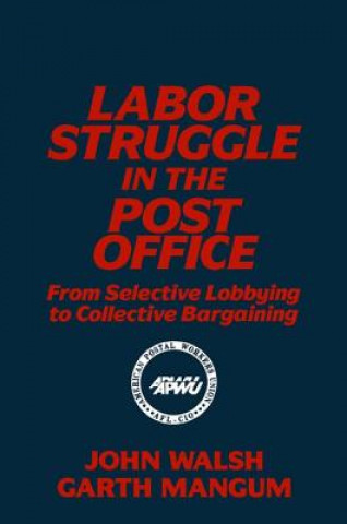 Labor Struggle in the Post Office